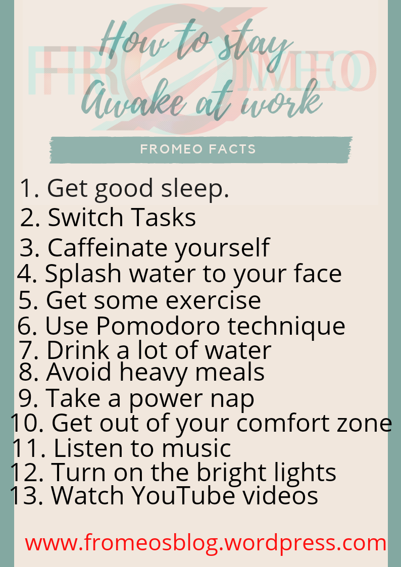 How To Stay Awake 13 Tips To Stay Awake At Work Or While Studying Fromeo Facts